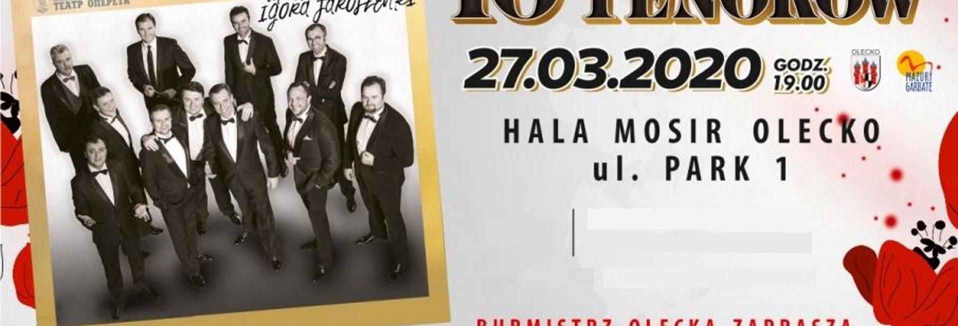 Zdjęcie - plakat informujący o koncercie, data i miejsca imprezy. Po lewej stronie plakatu, zdjęcie dziesięciu Tenorów, którzy wezmą udział w koncercie.