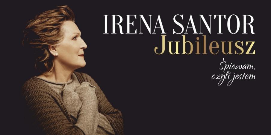 Zdjęcie - plakat na którym jest widoczna na czarnym tle postać piosenkarki Ireny Santor oraz napis informacja zapraszający na koncert Jubileusz Śpiewam czyli jestem