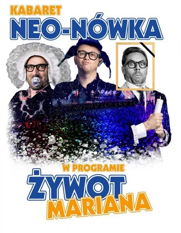 Zdjęcie - Plakat zapraszający na występy Kabaretu Neo-nówka. Na plakacie trzech członków Kabaretu w satyrycznych pozach.