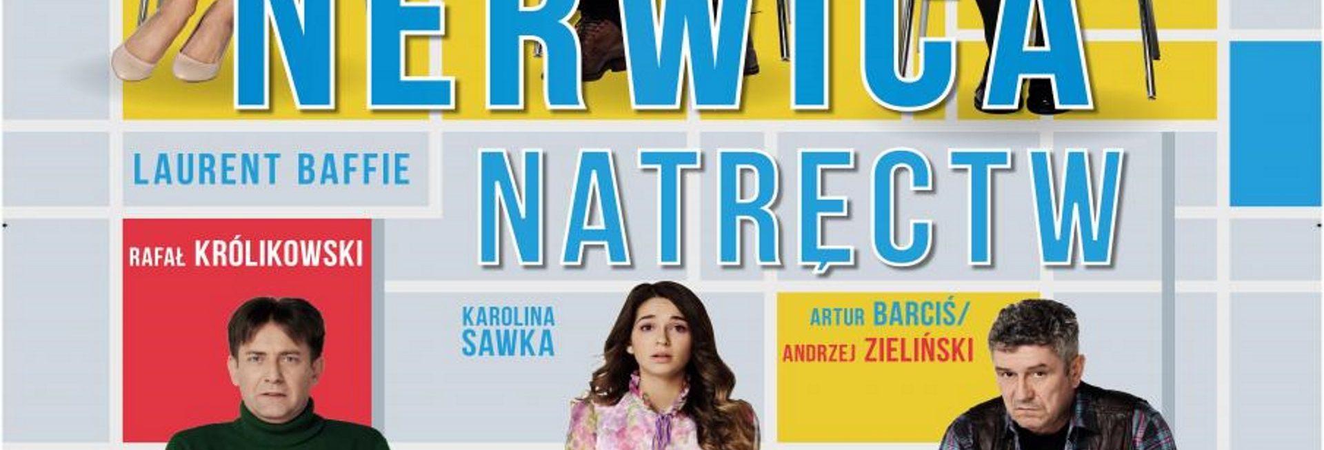 """Zdjęcie - plakat zapraszający na komedię teatralną """"Nerwica Natręctw"""". Na plakacie zdjęcia siedzących sześciu aktorów występujących w komedii."""