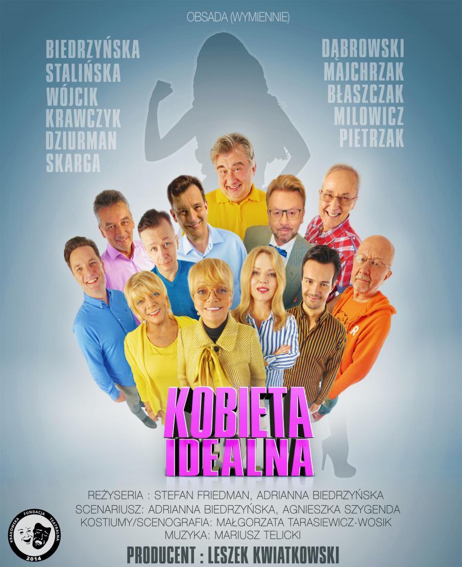 Zdjęcie - plakat na którym widoczni są wszyscy aktorzy występujący w spektaklu teatralnym, Kobieta Idealna w Ostródzie. Na plakacie informacja dotycząca obsady oraz reżyserii i scenariusza przedstawienia.