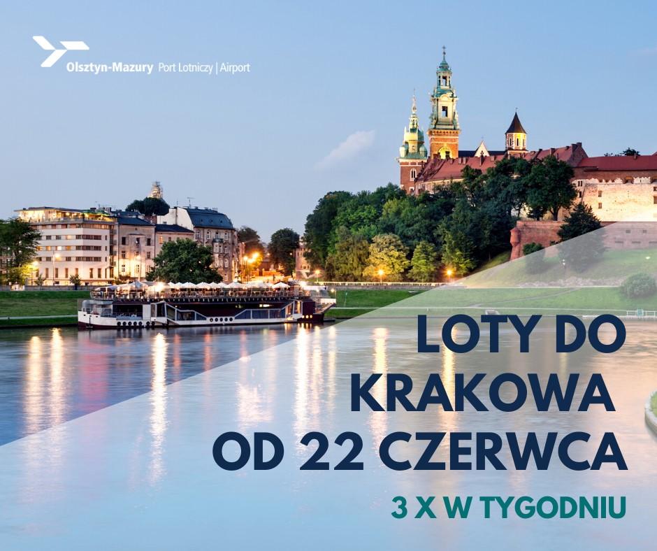 Zdjęcie - plakat przedstawiający panoramę wzgórza Wawel w Krakowie od strony Wisły, po której płynie statek wycieczkowy. Na plakacie w dolnej prawej stronie zdjęcia informacja o Lotach samolotem do Krakowa od 22 czerwca 2020 roku.