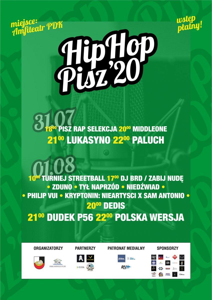 Plakat graficzny zapraszający na 4. edycję Festiwalu Hip Hop Pisz 2020. Plaka z zielonym tłem i napisami Hip Hop oraz wyszczególnieniem artystów występujących na koncertach.