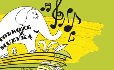 """Plakat graficzny zapraszający na koncert """"Podróże z muzyką"""" organizowany przez Filharmonię Warmińsko-Mazurską w Olsztynie. Na plakacie z zielonym tłem graficzne nuty oraz sylwetka słonia."""