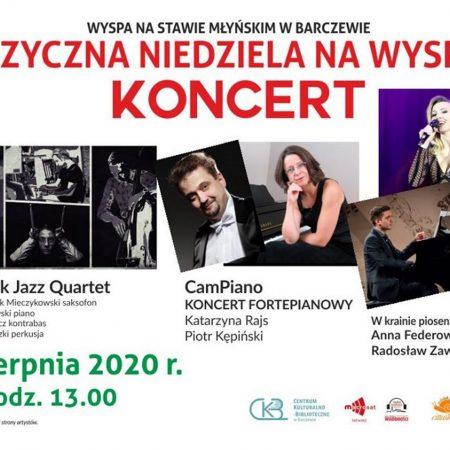 """Plakat zapraszający do Barczewa na koncert """"Muzyczna niedziela na wyspie"""" - Barczewo 2020. Na plakacie napisy i program imprezy oraz pięć zdjęć artystów występujących na koncercie."""