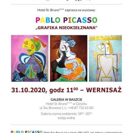 """Plakat graficzny zapraszający w dniu 31 października 2020 r. do Giżycka na Wernisaż w Hotelu St. Bruno - Pablo Picasso """"Grafika nieokiełznana"""" - Giżycko 2020. Na plakacie trzy zdjęcia wybranych obrazów artysty oraz program imprezy."""