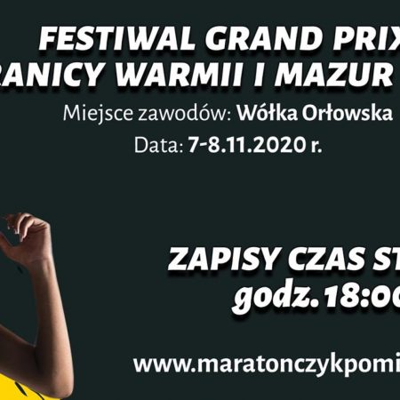 Plakat zapraszający do miejscowości Wólka Orłowska na Bieg Grand Prix Granicy Warmii i Mazur - Wólka Orłowska 2020. Plakat o czarnym tle na którym po lewej stronie jest zdjęcie przedstawiające zawodniczkę podczas biegu. Na plakacie tekstowe informacje o imprezie.