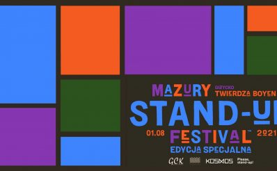 Plakat graficzny zapraszający do Giżycka na 2. edycję imprezy Mazury Stand-up Festival - Giżycko 2021. Na kolorowym plakacie napisy.