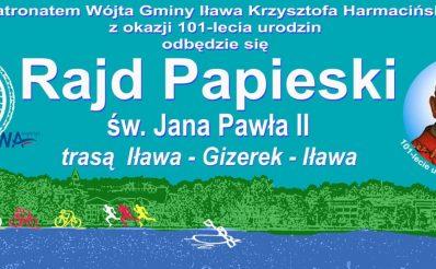 Plakat graficzny zapraszający do Iławy na 17. edycję Rajdu Papieskiego - Iława 2021. Na plakacie napisy oraz zdjęcie Jana Pawła II.