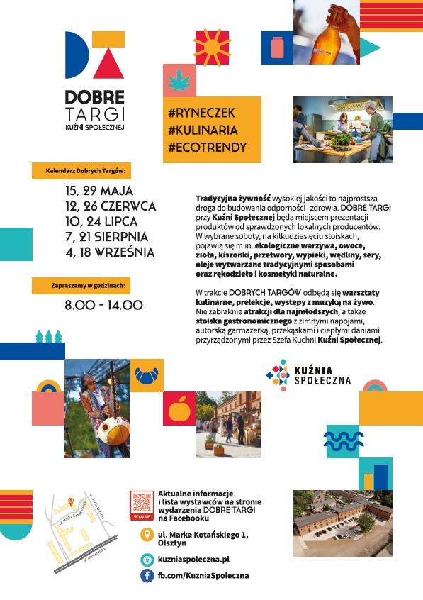 Plakat graficzny zapraszający do Olsztyna na Dobre Targi przy Kuźni Społecznej. Dobre Targi - Ryneczek, Kulinaria, Ecotrendy - Olsztyn 2021. Na plakacie zdjęcia stoisk z Targów przeplatane kolorową grafiką.