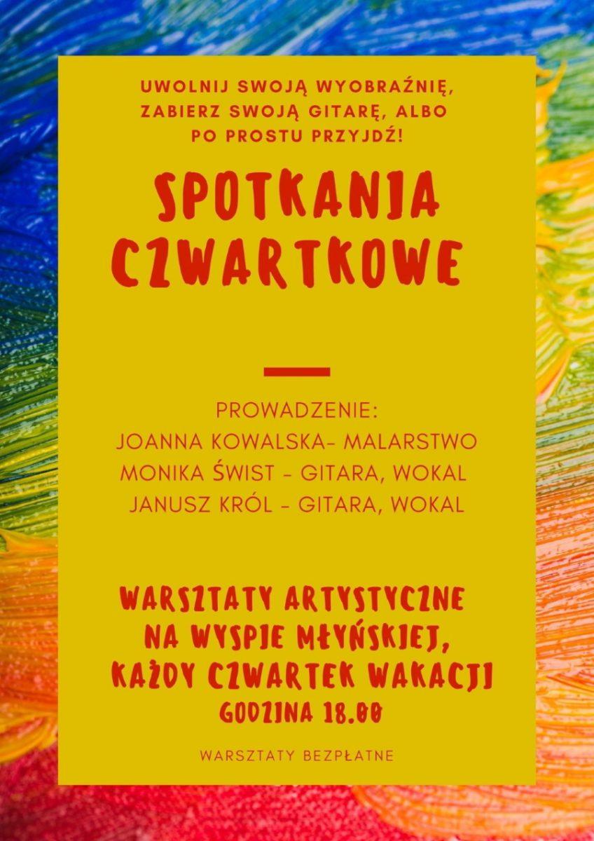 Plakat graficzny zapraszający do Iławy na cotygodniowe spotkania czwartkowe - warsztaty artystyczne Iława 2021. Na plakacie napisy na żółtym tle plakatu.
