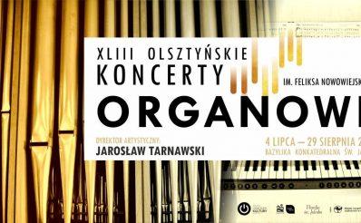 Plakat graficzny zapraszający do Olsztyna na cykliczne Olsztyńskie Koncerty Organowe - Olsztyn 2021. Na plakacie napisy oraz zdjęcie piszczałek organowych.