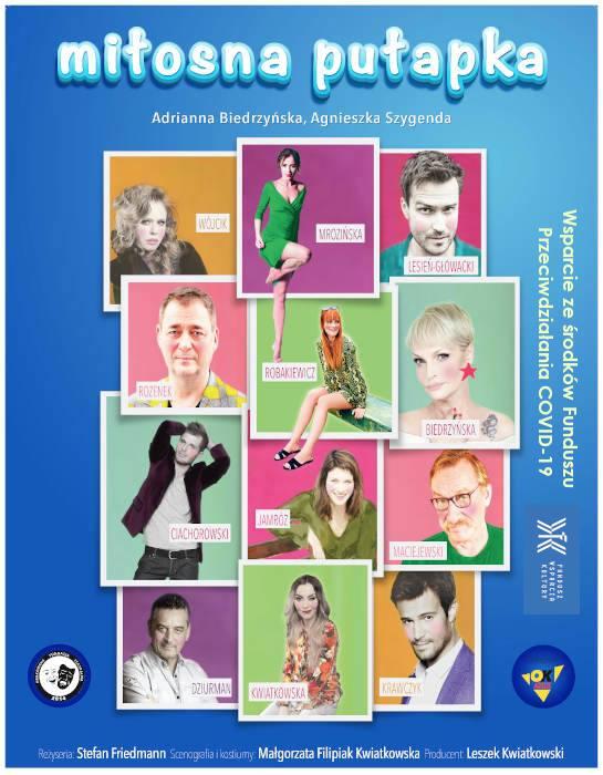 """Plakat graficzny zapraszający na komedię romantyczną """"Miłosna pułapka"""" - 2021. Na plakacie zdjęcia aktorów występujących w spektaklu."""