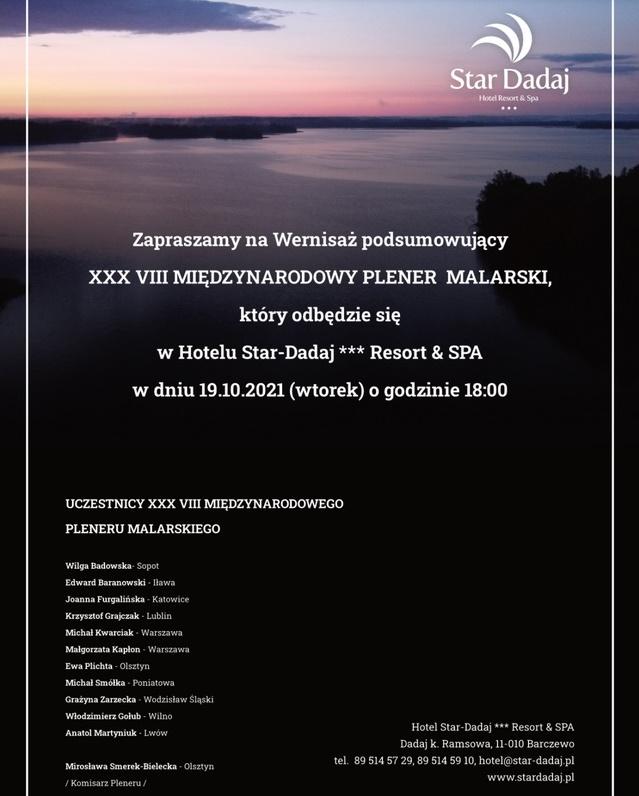 Plakat graficzny zapraszający do Hotelu Star-Dadaj *** Resort & SPA na Wernisaż podsumowujący 38. edycję Międzynarodowego Pleneru Malarskiego - 2021.