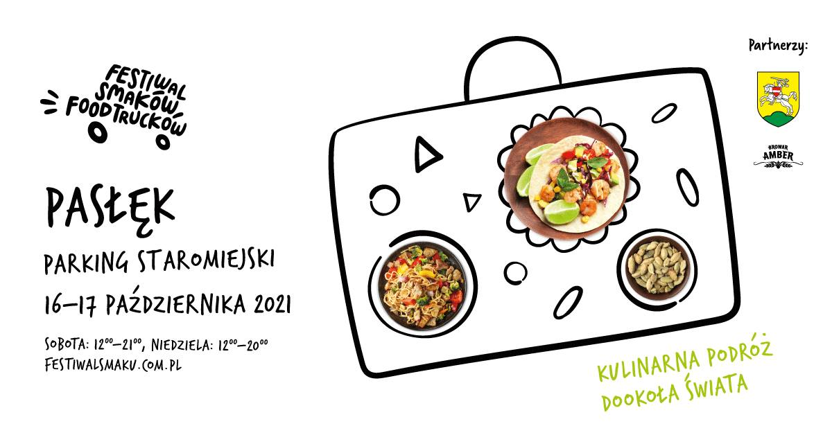 Plakat graficzny zapraszający do Pasłęka na 1. edycję Festiwalu Smaków Food Trucków – Pasłęk 2021.